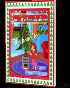 Ein Weihnachtsbaum Weihnachten! A Christmas Tree Christmas!