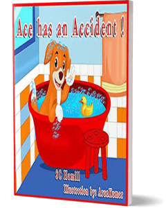 Ace has an Accident. Children's Picture Book.