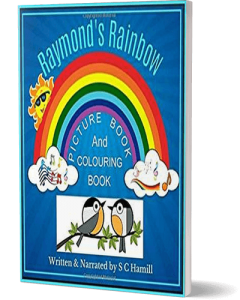 Raymond's Rainbow. Children's Book/Audiobook for Ages For 4+
