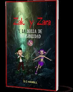 Zak y Zara Y de la Bola de Invisibilidad (SPANISH VERSION)