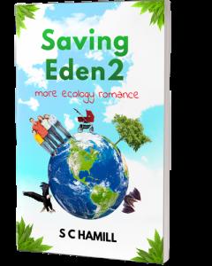 Saving Eden 2. More Ecology Romance