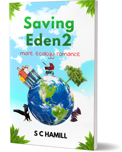 Saving Eden 2. More Ecology Romance