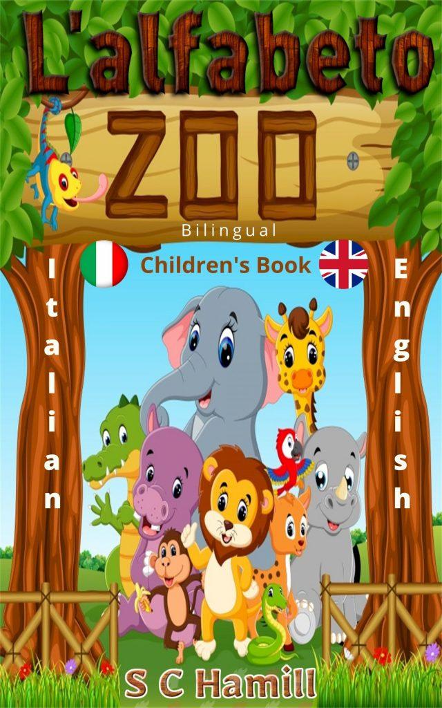 L 'alfabeto zoo. Children's Bilinugal Picture Book